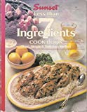 Less Than 7 Ingredients Cook Book, Sunset Books, 0376024755