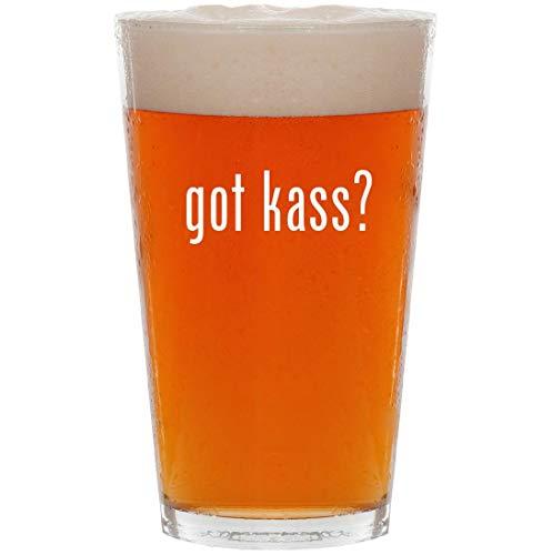 got kass? - 16oz All Purpose Pint Beer Glass ()