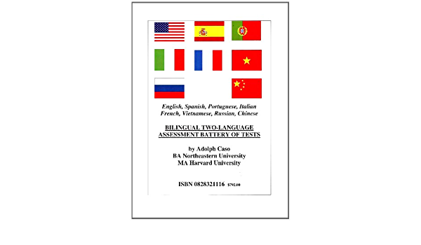 Amazon Com Bilingual Two Language Assessment Battery Of Tests English Spanish Portuguese Vietnamese Italian French Russian Chinese Multilingual Edition 9780828320948 Adolph Caso Books Yandex.translate works with words, texts. language assessment battery of tests