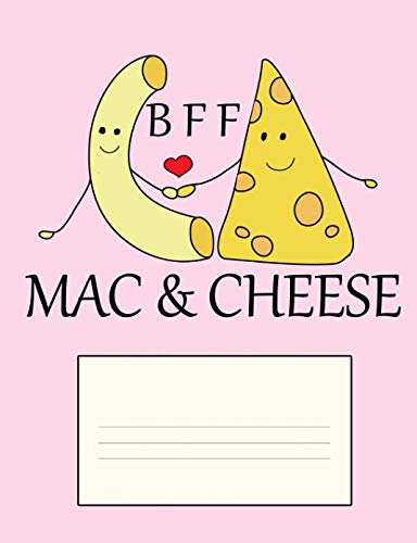BFF Mac & Cheese: Best Friends Forever Pink Composition - College Ruled