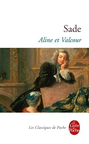 Marquis de Sade, Aline et Valcour, Le Livre de Poche, 895 p.