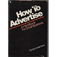 How to Advertise: A Handbook for Small Business