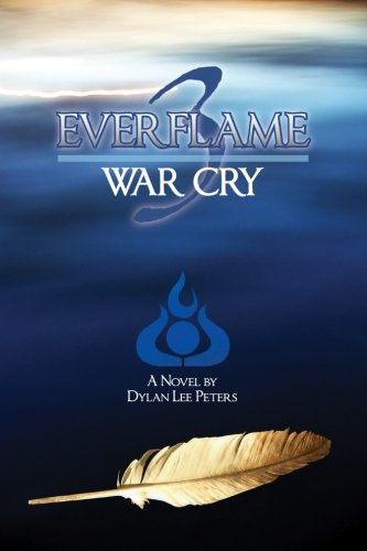 Everflame 3: War Cry (Volume 3)