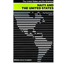 Haiti and the United States: The Psychological Moment