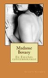 Madame Bovary: En Español contemporáneo