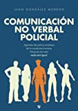 img - for Comunicaci n no verbal policial (Spanish Edition) book / textbook / text book