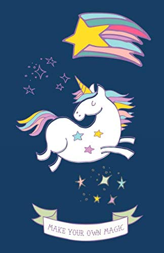 Make Your Own Magic: Unicorn 2018-2019 Academic School Planner, Calendar, Diary and Organizer - Weekly and Monthly