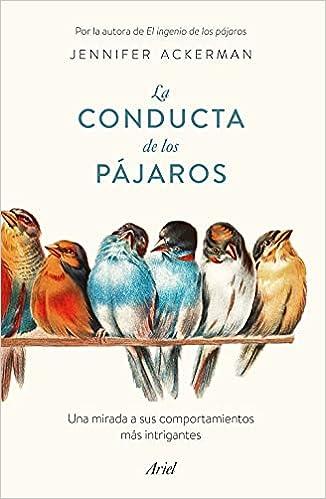 La conducta de los pájaros de Jennifer Ackerman