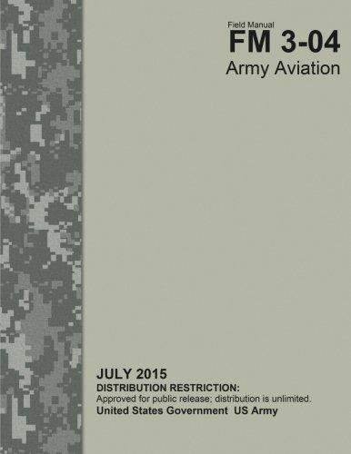 Field Manual FM 3-04 Army Aviation July 2015