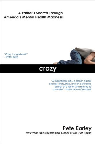 Crazy by Earley, Pete. (Berkley Trade,2007) [Paperback]