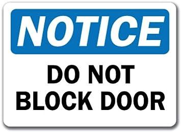 Plastic Sign Do Not Block Door