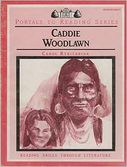 Caddie Woodlawn Literature Study Guide   Bright Ideas Press