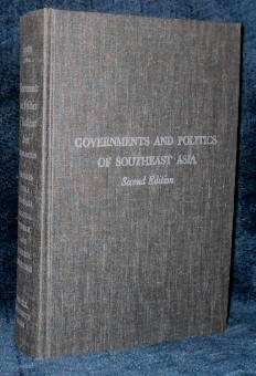 Governments and Politics of Southeast Asia, Kahin, George McTurnan.