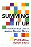 Summing It Up – From One Plus One to Modern Number Theory