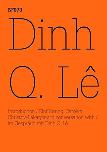 Download Dinh Q Lê: 100 Notes, 100 Thoughts: Documenta Series 073 (100 Notes - 100 Thoughts / 100 Notizen - 100 Gedanken: Documenta 13) PDF