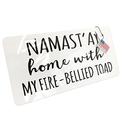 NEONBLOND Namast'ay Home with My Fire-Bellied Toad Simple Sayings Aluminum License Plate