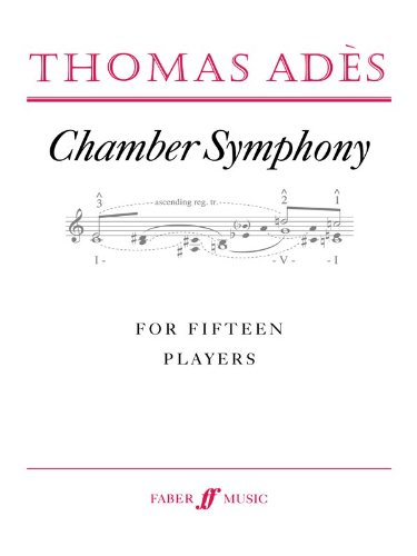 Chamber Symphony: Study Score (Faber Edition)