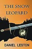 The Snow Leopard, Daniel Leston, 1467972614