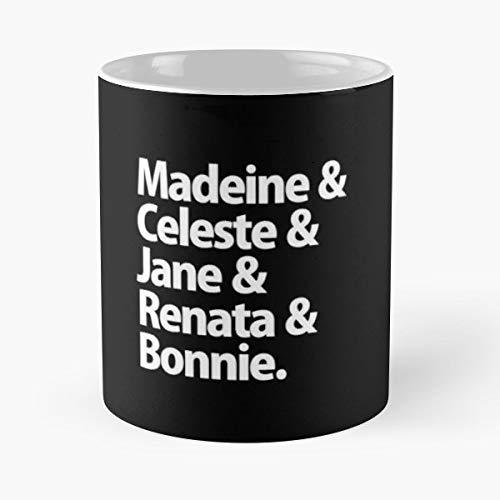 Big Little Lies Reese Witherspoon Nicole Kidman Madeline Martha Mackenzie -coffee Mugs,handmade Funny 11oz Mug Best Holidays Gifts For Men Women Friends.