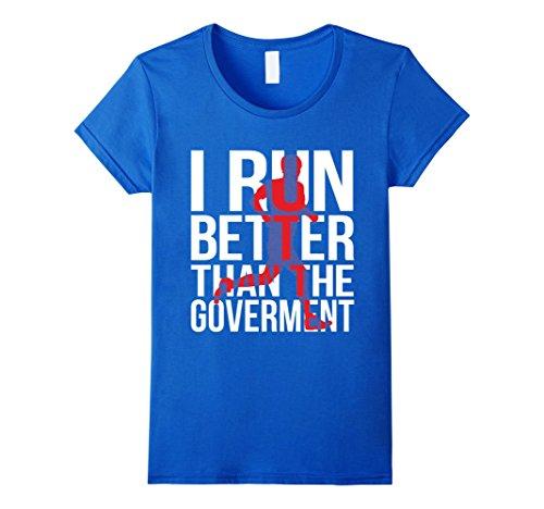 Boston Marathon Costume Lady (Womens I Run Better Than The Government - Funny Runner Tshirt Medium Royal Blue)