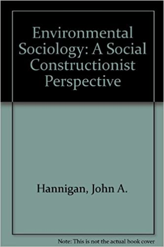 environmental sociology a social constructionist perspective john