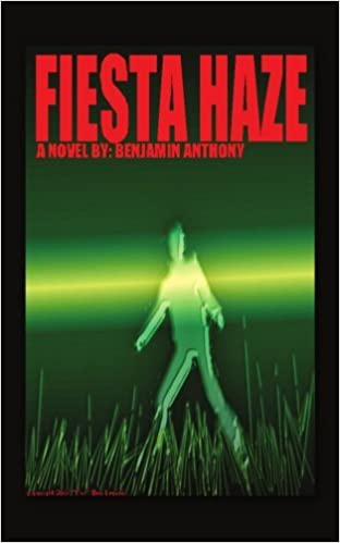 Fiesta Haze by Benjamin Anthony (2008-12-17)