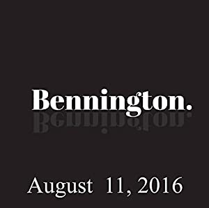 Bennington, David Cross, August 11, 2016 Radio/TV Program