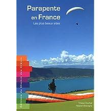 Parapente en France : Les plus beaux sites
