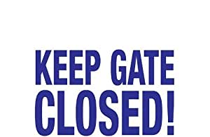 Poolmaster 40316 Keep Gate Closed Sign for a Residential or Commercial Pool Outdoor/Garden/Yard Maintenance (Patio & Lawn upkeep)