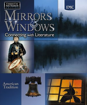 Mirrors & Windows Connecting with Literature American Tradition