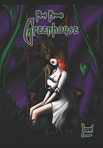 First Brood: Greenhouse (First Brood: Tales of the Lilim)