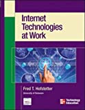 Internet Technologies at Work