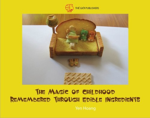 THE MAGIC OF CHILDHOOD REMEMBERED THROUGH EDIBLE INGREDIENTS