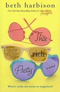 Thin, Rich, Pretty par Beth Harbison