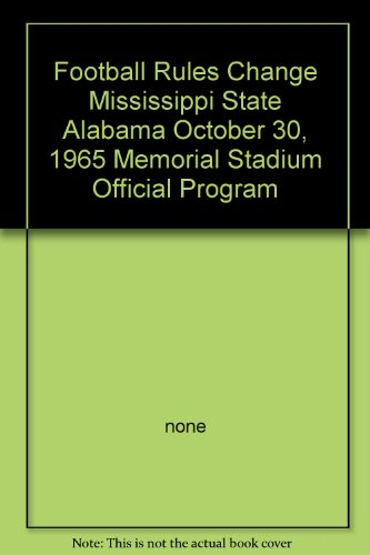 Football Rules Change Mississippi State Alabama October 30, 1965 Memorial Stadium Official Program (1965 Ncaa Football)