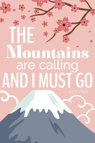 Mountains Calling Must quote Journal