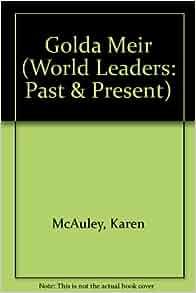 A biography of golda meir by karen mcauley