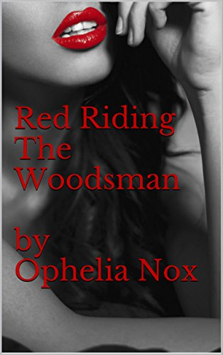 Red Riding The Woodsman (The Wolf Within Book