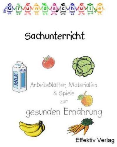 Sachunterricht Gesunde Ernährung, Spiele, Arbeitsblätter und ...