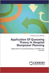 Hospital manpower planning by use of queueing theory.