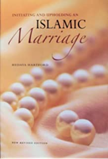 Islamic Marriage Intiating And Upholding