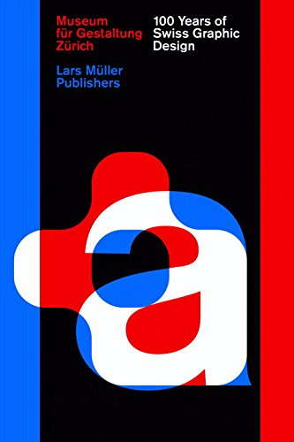100 Years of Swiss Graphic Design - 41UmS62Dp 2BL - 100 Years of Swiss Graphic Design