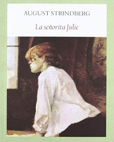 Descarga de libros electrónicos para teléfonos móviles La señorita Julie (Literadura Escena-rios) en español PDF ePub MOBI