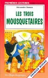 Les Trois Mousquetaires (Premieres Lectures)