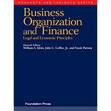 Klein, Coffee and Partnoy's Business Organization and Finance, Legal and Economic Principles, 11th (Concepts and Insights Series)