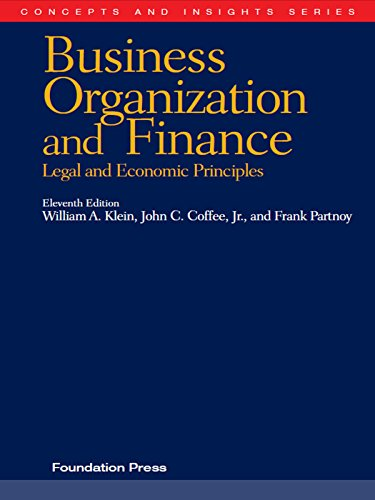 Klein, Coffee and Partnoy's Business Organization and Finance, Legal and Economic Principles, 11th (Concepts and Insights Series) (The Oxford Handbook Of Corporate Law And Governance)