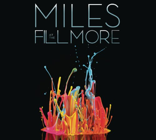 Miles at the Fillmore - Miles Davis 1970: The Bootleg Series Vol. 3 by Columbia