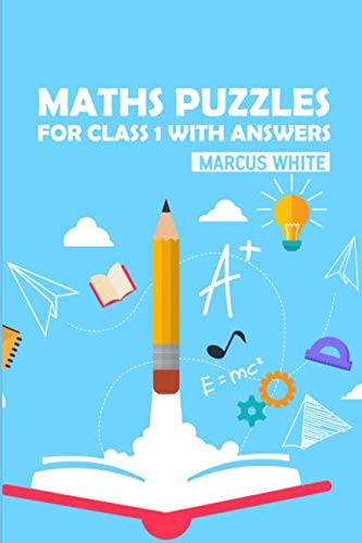 Maths Puzzles For Class 1 With Answers: Greater Than Sudoku Puzzles (Logic  Puzzle Books For Kids)
