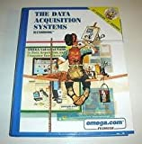 The Data Acquisition Systems Handbook and Encyclopedia 12st Century 2nd Edition