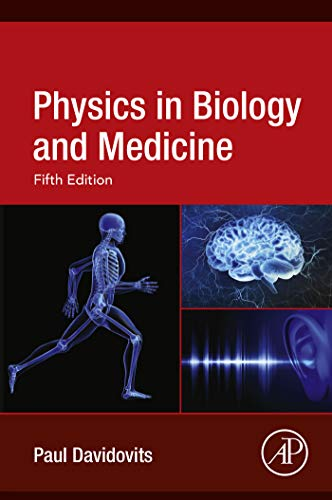 (Physics in Biology and Medicine)